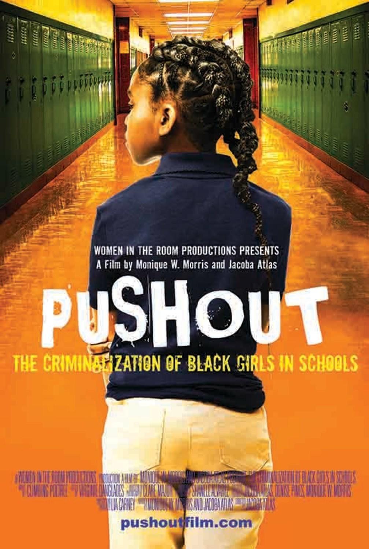 PUSHOUT: The Criminalization of Black Girls